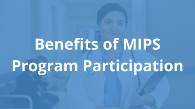 Benefits-of-MIPS-Program-Participation.png